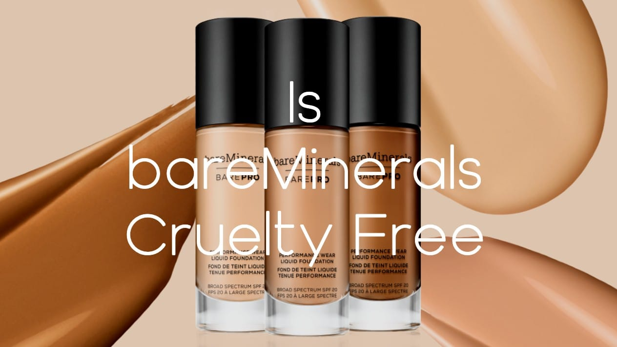 Is bareMinerals Cruelty Free - A-Lifestyle