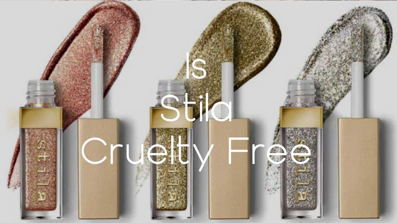 Is Stila Cruelty Free - A-Lifestyle